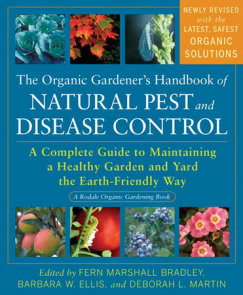 The Organic Gardener's Handbook of Natural Pest and Disease Control