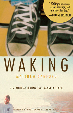 Waking by Matthew Sanford