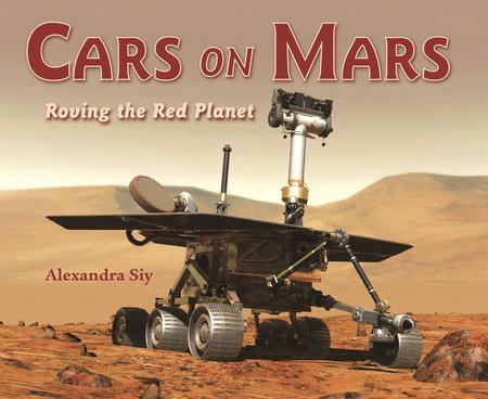 Cars on Mars by Alexandra Siy