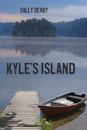 Kyle's Island by Sally Derby
