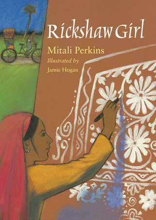 Rickshaw Girl by Mitali Perkins