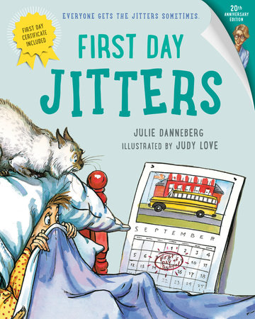 First Day Jitters by Julie Danneberg