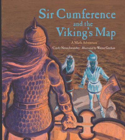 Sir Cumference and the Viking's Map by Cindy Neuschwander