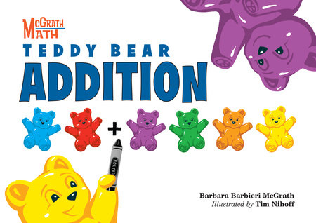Teddy Bear Addition by Barbara Barbieri McGrath