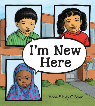 I'm New Here by O'Brien, Anne Sibley
