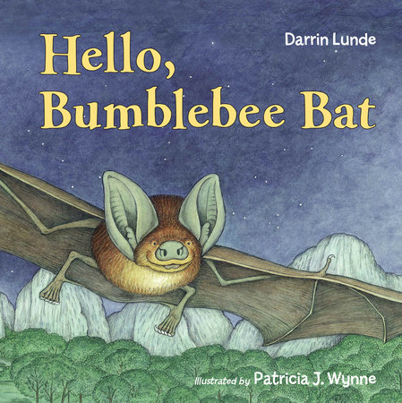 Hello, Bumblebee Bat by Darrin Lunde
