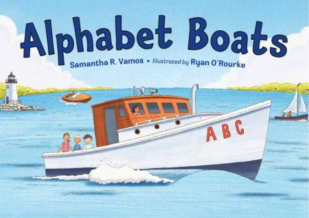 Alphabet Boats by Samantha R. Vamos