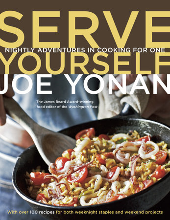 Serve Yourself by Joe Yonan