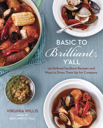 Basic to Brilliant, Y'all by Virginia Willis