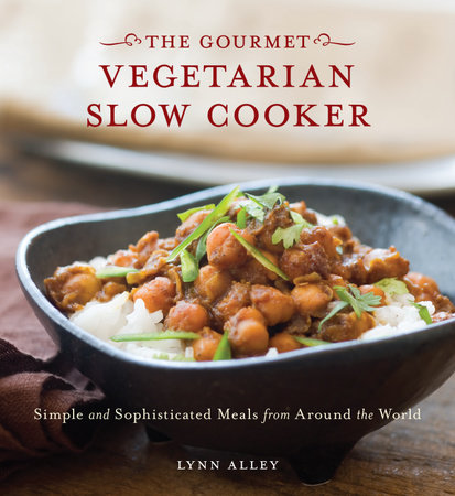 Gourmet Vegetarian Slow Cooker by Lynn Alley