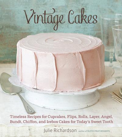 Vintage Cakes by Julie Richardson