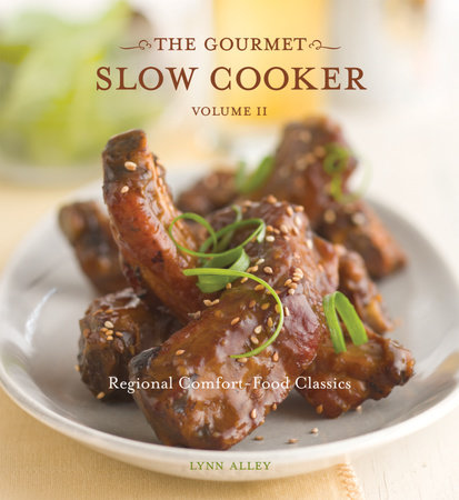 The Gourmet Slow Cooker: Volume II by Lynn Alley