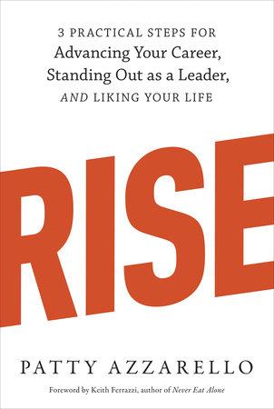 Rise by Patty Azzarello