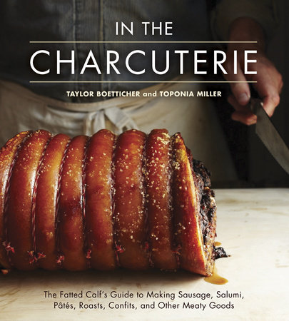 In The Charcuterie by Taylor Boetticher and Toponia Miller