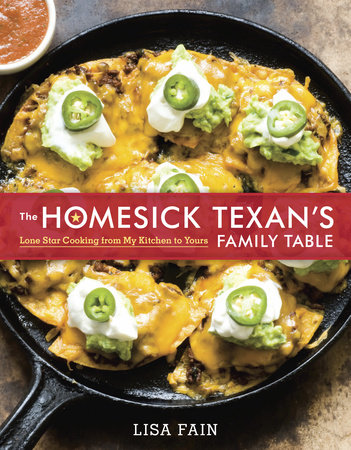 The Homesick Texan's Family Table by Lisa Fain