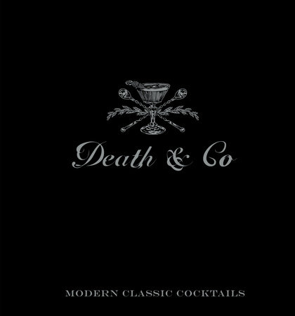 Death & Co by David Kaplan, Nick Fauchald and Alex Day