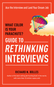 What Color Is Your Parachute? Guide to Rethinking Interviews