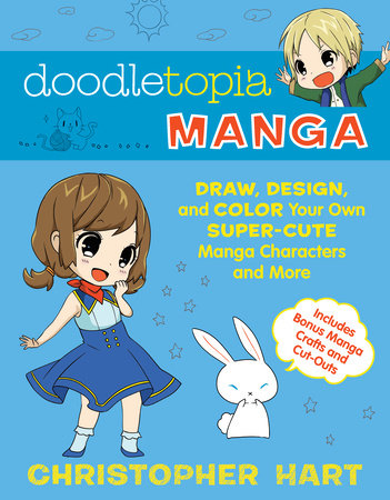 Doodletopia Manga by Christopher Hart
