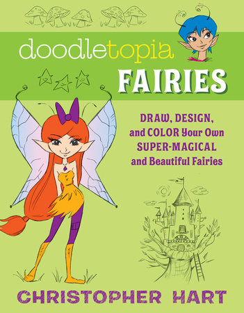 Doodletopia Fairies by Christopher Hart