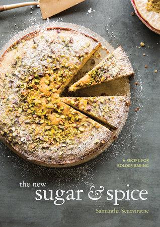 The New Sugar & Spice by Samantha Seneviratne
