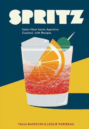 Spritz by Talia Baiocchi and Leslie Pariseau