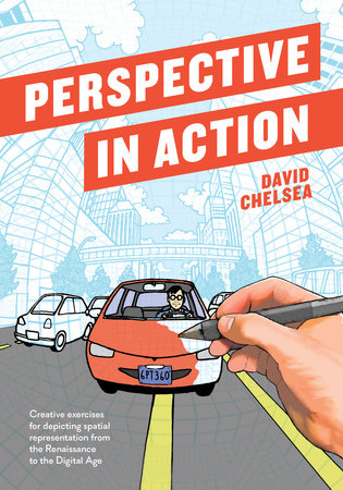 Perspective in Action by David Chelsea