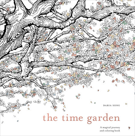 The Time Garden By Daria Song: 9781607749608 PenguinRandomHouse.com: Books