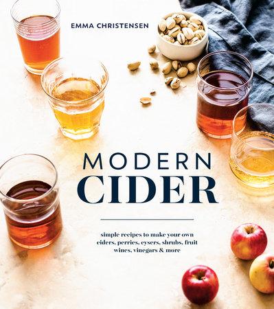 Modern Cider by Emma Christensen