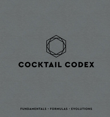 Cocktail Codex by Alex Day, Nick Fauchald and David Kaplan