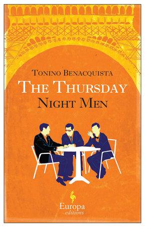 The Thursday Night Men by Tonino Benacquista