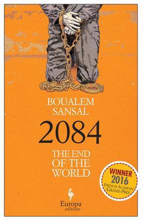 2084 by Sansal Boualem