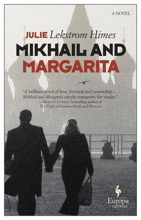 Mikhail and Margarita by Julie Lekstrom Himes