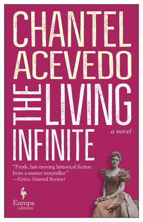 The Living Infinite by Chantel Acevedo