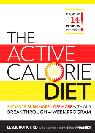 The Active Calorie Diet by Leslie Bonci and The Editors of Prevention