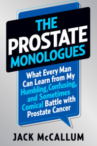 The Prostate Monologues