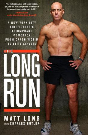 The Long Run by Matt Long and Charles Butler