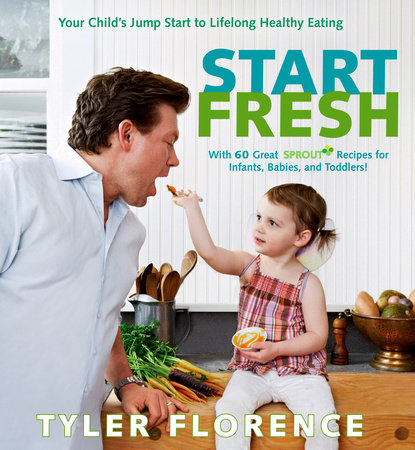 Start Fresh by Tyler Florence and John Lee