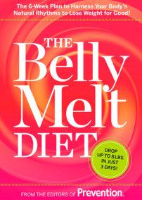 The Belly Melt Diet (TM)