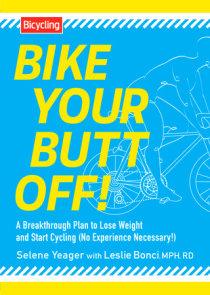 Bike Your Butt Off!