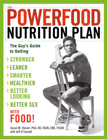 The Powerfood Nutrition Plan by Susan Kleiner and Jeff O'Connell