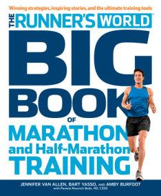 Runner's World Big Book of Marathon and Half-Marathon Training