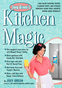 Joey Green's Kitchen Magic