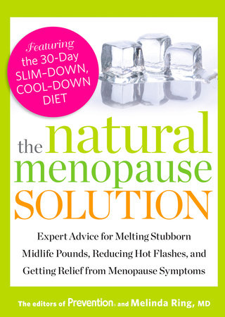 The Natural Menopause Solution by Prevention Magazine Editors and Melinda Ring