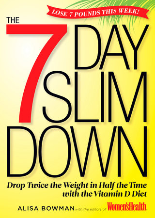 The 7-Day Slim Down by Alisa Bowman and Editors of Women's Health