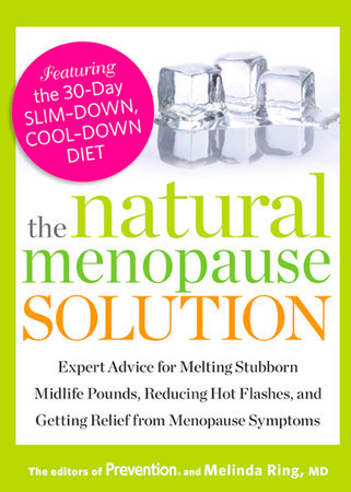 The Natural Menopause Solution by Prevention Magazine Editors and Melinda Ring, M.D.