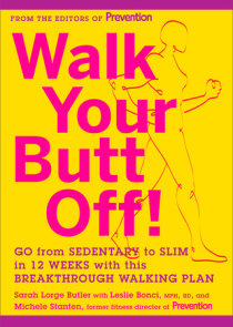 Walk Your Butt Off!