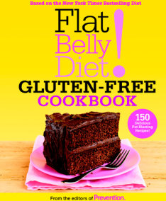 Flat Belly Diet! Gluten-Free Cookbook
