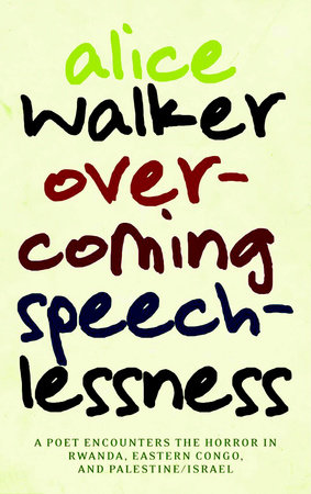 Overcoming Speechlessness by Alice Walker
