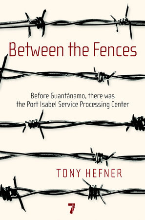 Between the Fences by Tony Hefner