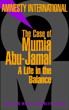 The Case of Mumia Abu-Jamal by Amnesty International